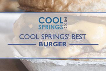 Best Burger in Cool Springs
