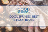 Best Steakhouse in Cool Springs