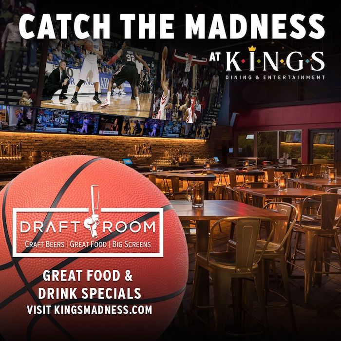 Catch the Madness at Kings